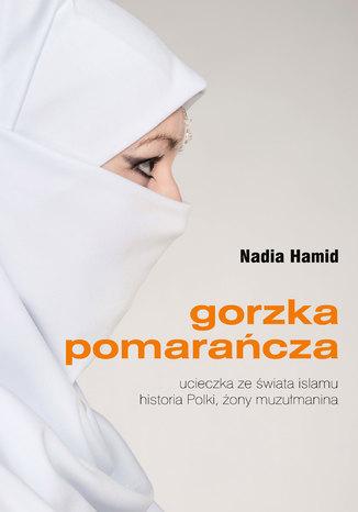 Okładka książki Gorzka pomarańcza