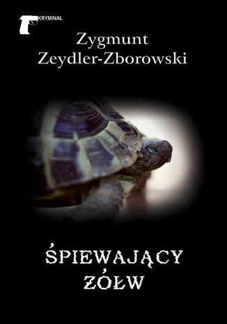 Okładka książki/ebooka Kryminał. Śpiewający żółw