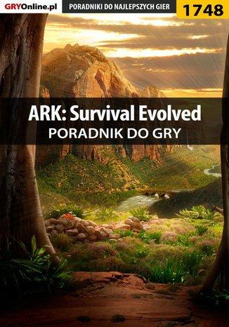 Okładka książki/ebooka ARK: Survival Evolved - poradnik do gry