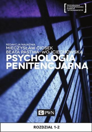 Okładka książki Psychologia penitencjarna. Rozdział 1-2