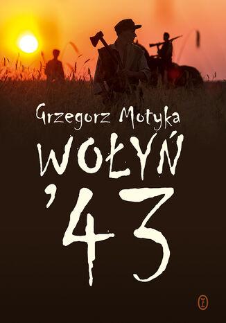 Okładka książki Wołyń '43