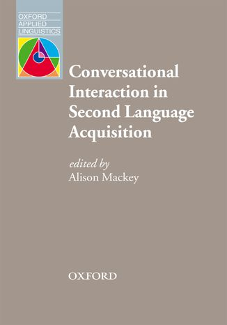 Okładka książki/ebooka Conversational Interaction in Second Language Acquisition - Oxford Applied Linguistics