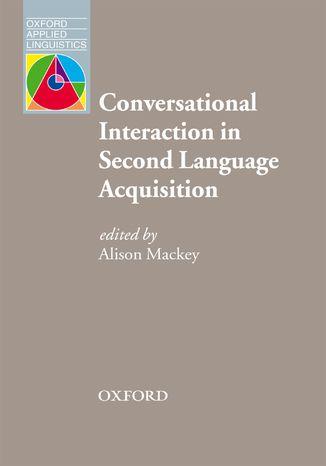 Okładka książki Conversational Interaction in Second Language Acquisition - Oxford Applied Linguistics