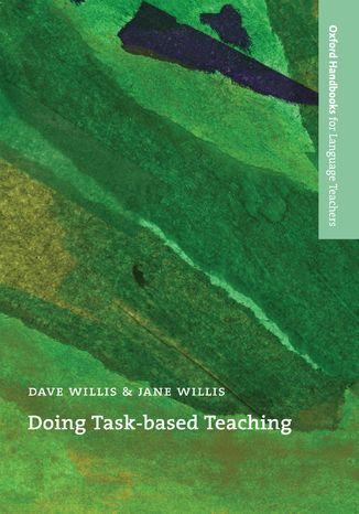Okładka książki/ebooka Doing Task-Based Teaching - Oxford Handbooks for Language Teachers