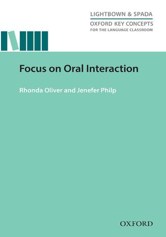 Okładka książki/ebooka Focus on Oral Interaction - Oxford Key Concepts for the Language Classroom