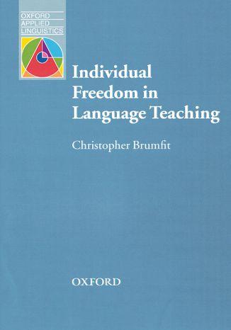 Okładka książki/ebooka Individual Freedom in Language Teaching - Oxford Applied Linguistics