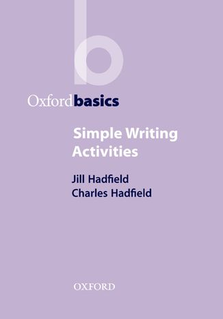 Okładka książki/ebooka Simple Writing Activities - Oxford Basics
