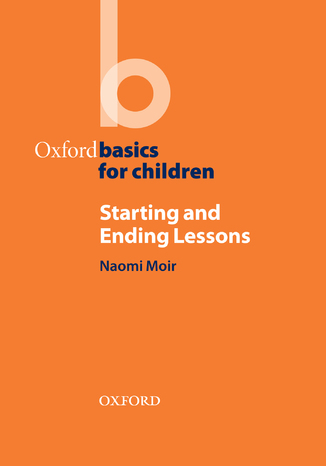 Okładka książki Starting and Ending Lessons - Oxford Basics