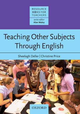 Okładka książki Teaching Other Subjects Through English - Resource Books for Teachers