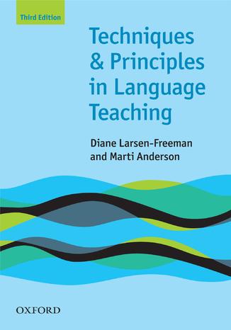 Okładka książki/ebooka Techniques and Principles in Language Teaching 3rd edition - Oxford Handbooks for Language Teachers
