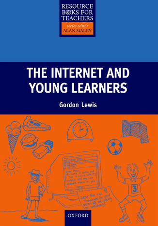 Okładka książki The Internet and Young Learners - Primary Resource Books for Teachers