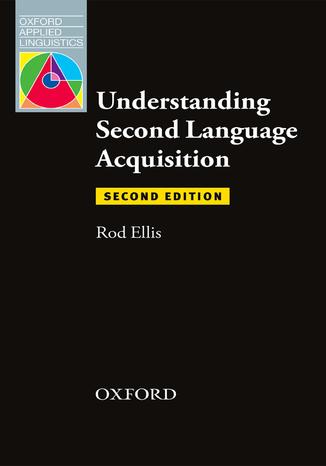 Okładka książki Understanding Second Language Acquisition 2nd Edition - Oxford Applied Linguistics