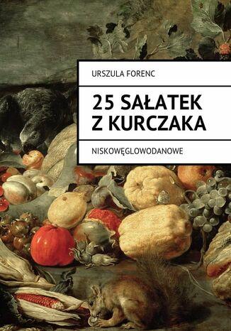 Okładka książki 25 sałatek zkurczaka