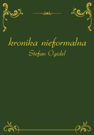 Okładka książki Kronika nieformalna