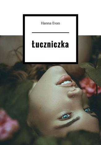 Okładka książki Łuczniczka