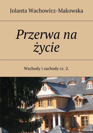 Okładka książki Przerwa na życie