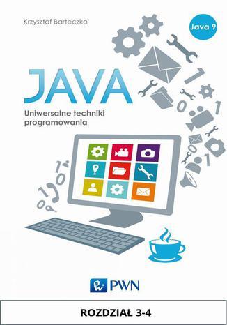 Okładka książki/ebooka JAVA. Uniwersalne techniki programowania. Rozdział 3-4