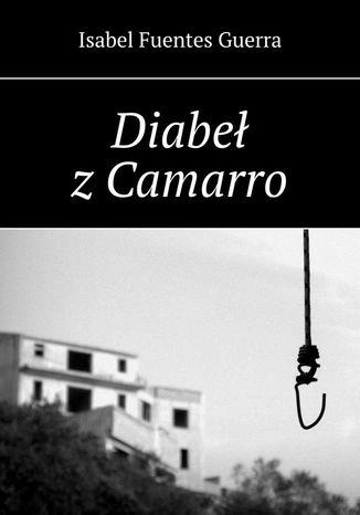 Okładka książki/ebooka Diabeł zCamarro