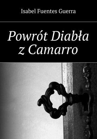 Okładka książki/ebooka Powrót Diabła z Camarro