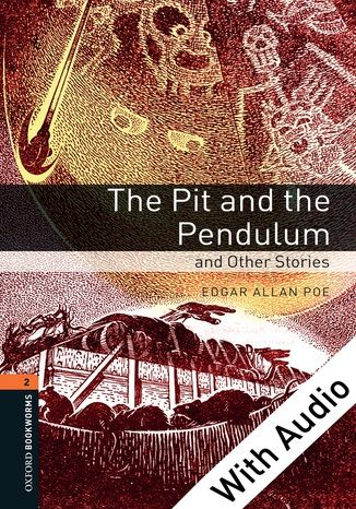 Pit and the Pendulum and Other Stories - With Audio Level 2 Oxford Bookworms Library