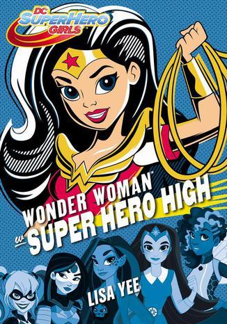 Okładka książki Wonder Woman w Super Hero High