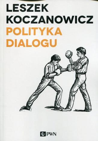 Okładka książki Polityka dialogu