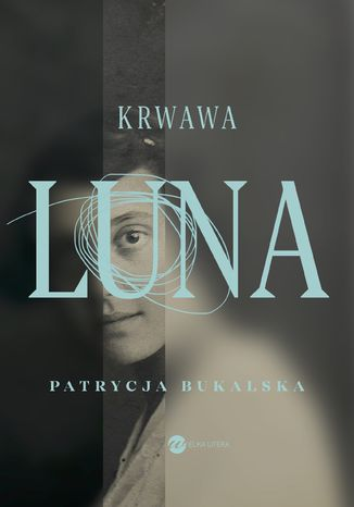 Okładka książki Krwawa Luna