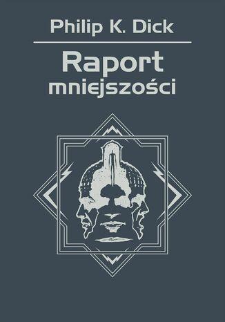 Okładka książki Raport mniejszości