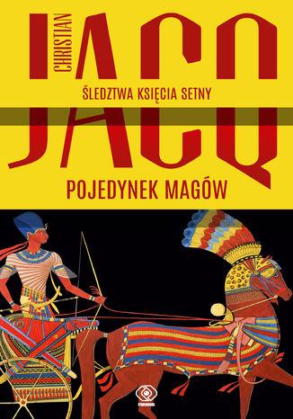 Okładka książki Śledztwa księcia Setny (Tom 4). Pojedynek magów