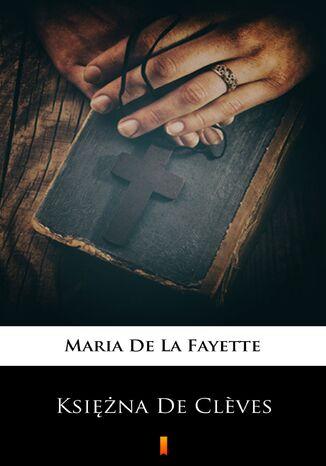 Okładka książki Księżna De Clves