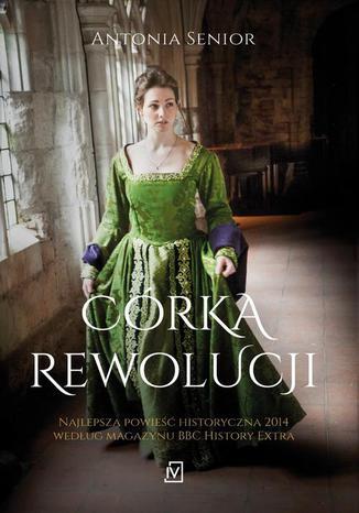 Okładka książki Córka rewolucji