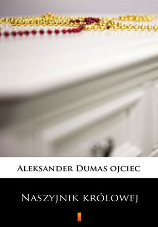 Okładka książki Naszyjnik królowej