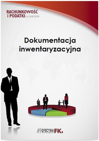 Okładka książki Dokumentacja inwentaryzacyjna