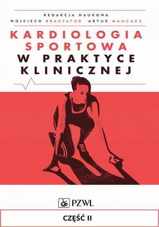 Okładka książki Kardiologia sportowa w praktyce klinicznej. Część II