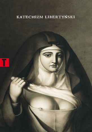 Okładka książki Katechizm libertyński