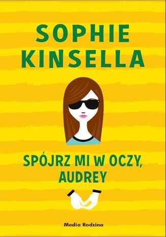 Okładka książki/ebooka Spójrz mi w oczy, Audrey