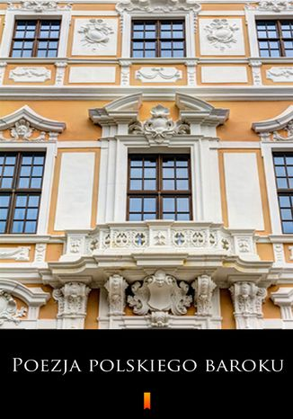 Okładka książki Poezja polskiego baroku