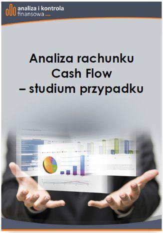 Okładka książki/ebooka Analiza rachunku Cash Flow studium przypadku