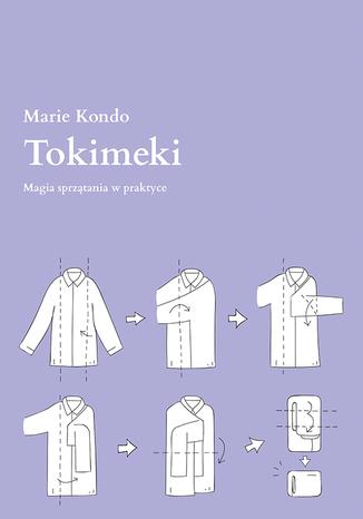 Okładka książki Tokimeki. Magia sprzątania w praktyce