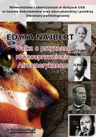 Okładka książki/ebooka Walka o przyznanie równouprawnienia Afroamerykanom