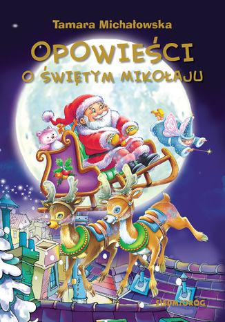 Okładka książki Opowieści o Świętym Mikołaju