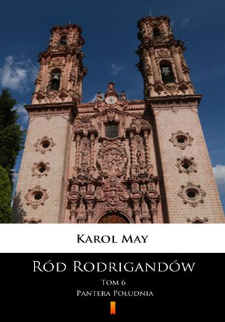 Okładka książki Ród Rodrigandów (Tom 6). Ród Rodrigandów. Pantera Południa