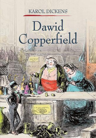 Okładka książki Dawid Copperfield Tom 1