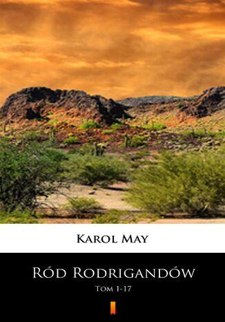 Okładka książki Ród Rodrigandów (Tom 1-17). Ród Rodrigandów. Tom 117. MultiBook