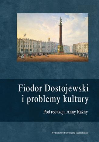 Okładka książki/ebooka Fiodor Dostojewski i problemy kultury