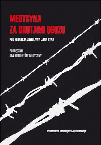 Okładka książki Medycyna za drutami obozu