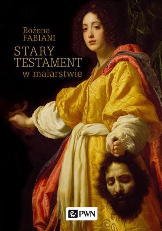 Okładka książki Stary Testament w malarstwie