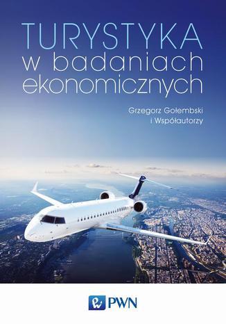 Okładka książki Turystyka w badaniach ekonomicznych