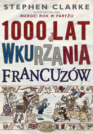 Okładka książki/ebooka 1000 lat wkurzania Francuzów