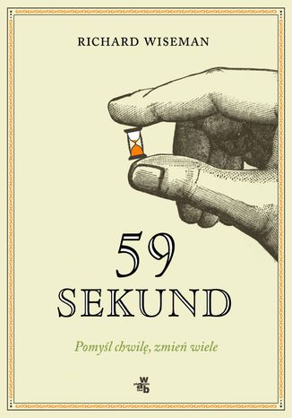 Okładka książki/ebooka 59 sekund. Pomyśl chwilę, zmień wiele